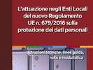 """""""L'attuazione negli Enti Locali del nuovo Regolamento UE n. 679/2016 sulla protezione dei dati personali"""" - ed. Quaderni ANCI"""