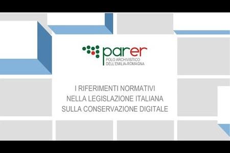 I riferimenti normativi nella Legislazione italiana sulla Conservazione Digitale
