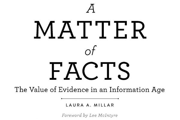 """""""A Matter of Facts: The Value of Evidence in an Information Age"""""""