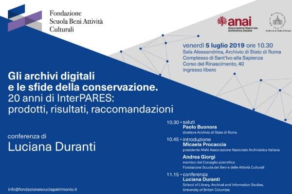 """Conferenza """"Gli archivi digitali e le sfide della conservazione. 20 anni di InterPARES: prodotti, risultati, raccomandazioni"""""""