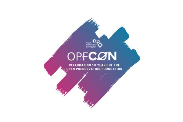 OPFCON celebrating 10 years of the Open Preservation Foundation