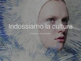 3.000 anni di moda online: al via We Wear Culture