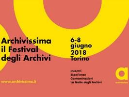6-8 giugno: Torino ospita la prima edizione di Archivissima, il Festival degli Archivi