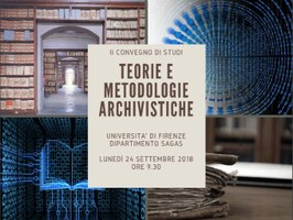 """A Firenze il convegno di studi """"Teorie e metodologie archivistiche"""""""
