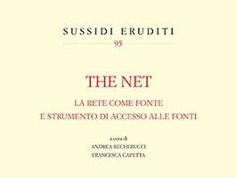 """A Roma la presentazione del volume """"The Net. La rete come fonte e strumento di accesso alle fonti"""""""