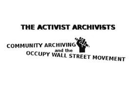 Activist Archivists: il braccio memore di Occupy