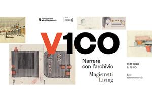 """Archivi digitali d'autore: il Forum internazionale online """"Narrare con l'archivio – Magistretti living"""""""