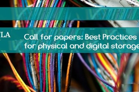 Call for papers: Best Practices for physical and digital storage