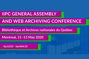 Call for papers: IIPC General Assembly & Web Archiving Conference 2020