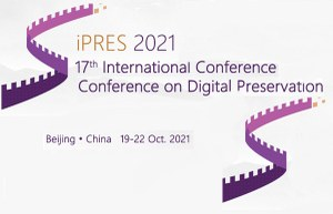 Call for papers: iPRES, International Conference on Digital Preservation 2021