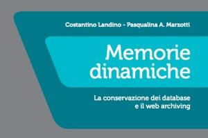 Conservazione database e web archiving: a Roma la presentazione di un volume