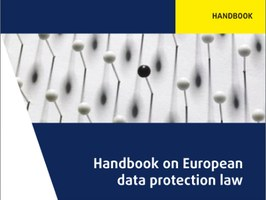 Handbook on European data protection law - 2018 edition