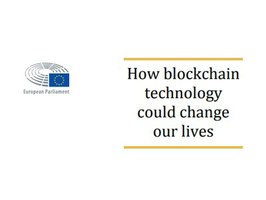 How blockchain technology could change our lives