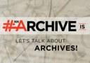 Il Consiglio Internazionale degli Archivi (ICA) lancia la campagna social #AnArchiveIs