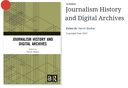 Journalism History and Digital Archives