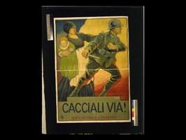 Messaggi e propaganda: on line i poster della Prima Guerra Mondiale