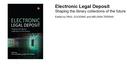 """""""Electronic Legal Deposit"""", le biblioteche di deposito legale del futuro"""